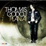 Thomas Godoj, Plan A