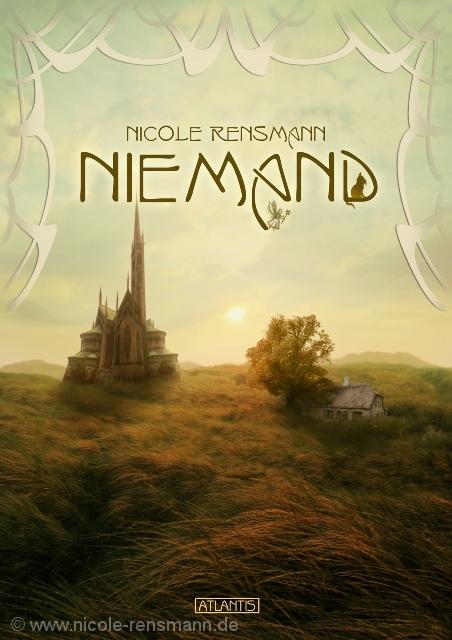 """""""Niemand"""" von Nicole Rensmann / Cover-Gestaltung: Timo Kümmel"""