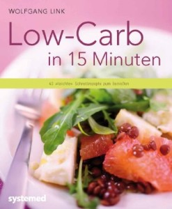 Low Carb in 15 Minuten von Wolfgang Link, Systemed Verlag