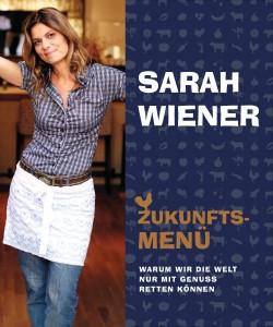 """""""Zukunftsmenü"""" von Sarah Wiener / © Cover: Riemann Verlag"""