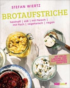 Brotaufstriche von Stefan Wiertz / Südwest Verlag