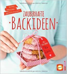 © Cover: »Zauberhafte Backideen: Backen, verpacken, glücklich machen« von Aurora / Südwest Verlag