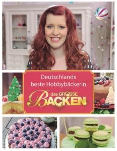 © Cover: »Das Große Backen: Deutschlands beste Hobbybäckerin (Das Siegerbuch 2014)« von Jil Waxweiler - Sat 1 / icook2day.de